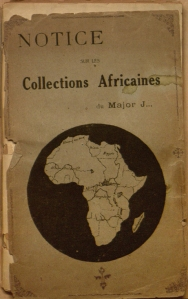 Cover of 'Notice sur les collections africaines du Major J'