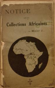 Cover of 'Notice sur les collections africaines du Major J'